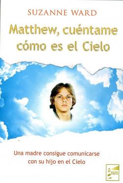 MATTHEW CUENTAME COMO ES EL CIELO