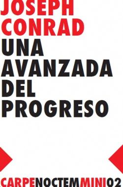 Una avanzada del progreso