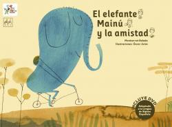 El elefante Mainú y la amistad.Adaptado lenguaje signos