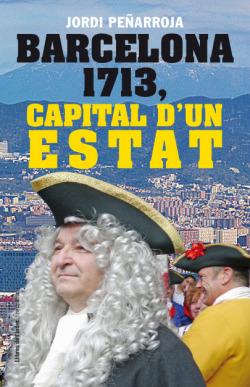 Barcelona 1713, capital d'un estat