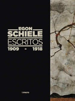 Egon Schiele escritos 1909-1918