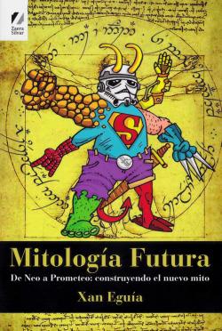 MITOLOGÍA FUTURA