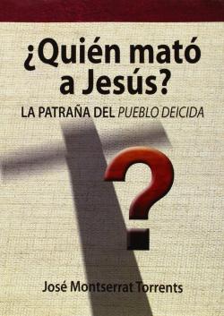¿Quién mató a Jesús?