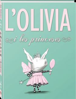 L' Olivia i les princeses