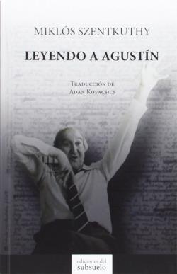 Leyendo a Agustín