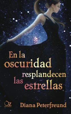 En la oscuridad resplandecen estrellas