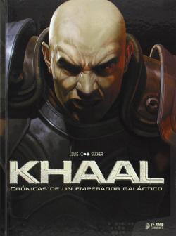Khaal: Cronicas Emperador Galatico