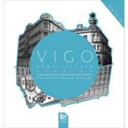 Vigo, arquitectura perdida