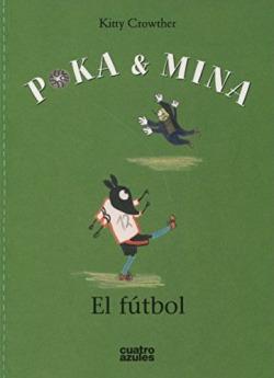 POKA & MINA: EL FUTBOL