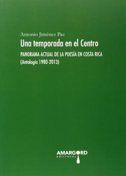 33.UNA TEMPORADA EN EL CENTRO. PANORAMA ACTUAL POESIA...
