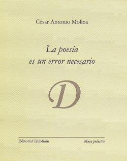 La poesía es un error necesario