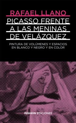 PICASSO FRENTE A LAS MENINAS DE VELÁZQUEZ