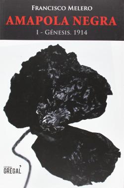Amapola Negra: 1-Génesis. 1914