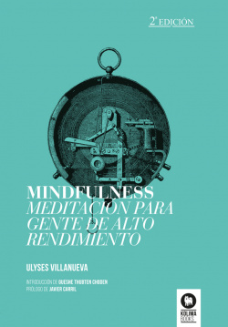 Mindfulness meditación para gente de alto rendimiento