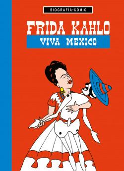 FRIDA KAHLO VIVA MEXICO!
