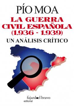Guerra Civil española, un análisis crítico