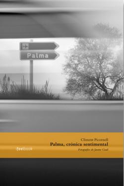 Palma, crònica sentimental
