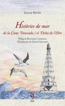 Histories de mar de la costa daurada i delta ebre