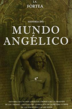 HISTORIA DEL MUNDO ANGÈLICO
