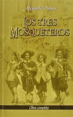 TRES MOSQUETEROS (OBRA COMPLETA) (CARTONE)