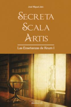 Secreta Scala Artis. Las Enseñanzas de Knum