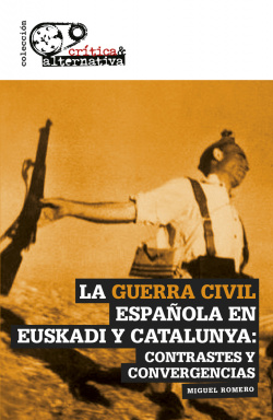 LA GUERRA CIVIL ESPA馩LA EN EUSKADI Y CATALUNYA