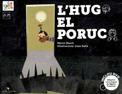 L'Hug el poruc (+DVD) llengua signes