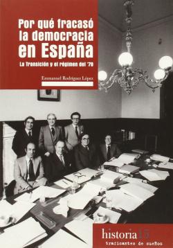 Por qué fracasó la democracia en España