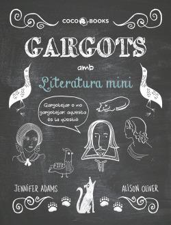 Gargots amb literatura mini