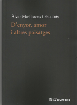 D'ENYOR, AMOR I ALTRES PAISATGES
