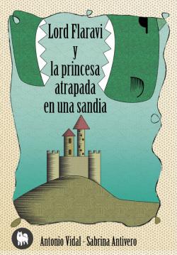 Lord Faravi y la Princesa Atrapada