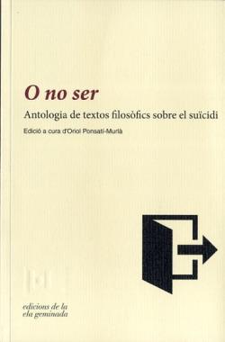 O no ser: Antologia de textos filosòfics sobre el suïcidi