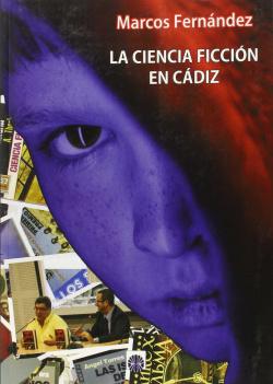 La ciencia ficción en Cádiz