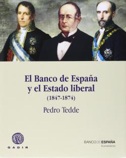 Banco de España y el estado liberal 1847-1874