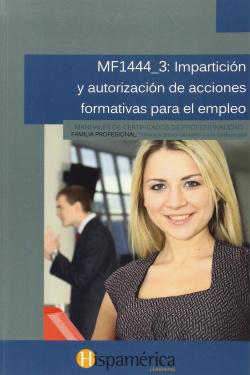 MF1444_3: IMPARTICION Y AUTOR.ACCIONES FORMAT.PARA EMPLEO