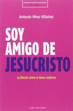 SOY AMIGO DE JESUCRISTO