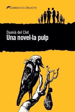 Una novel·la pulp