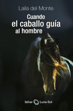 Cuando el caballo guia al hombre