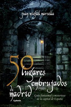 50 lugares embrujados de Madrid