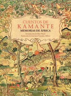 CUENTOS DE KAMANTE MEMORIAS DE AFRICA