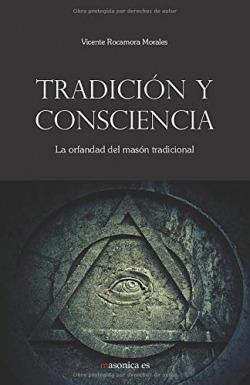 Tradición y consciencia. La orfandad del masón tradicional