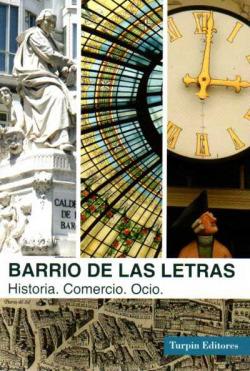 BARRIO DE LAS LETRAS HISTORIA COMERCIO OCIO