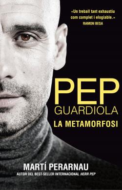 Pep guardiola: la metamorfosi