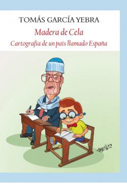 MADERA DE CELA