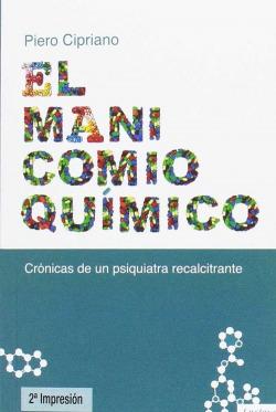 EL MANICOMIO QUíMICO