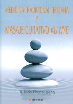 MEDICINA TRADICIONAL TIBETANA Y MASAJE CURATIVO KY NYE