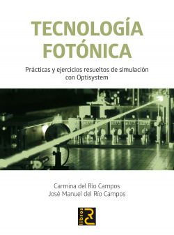 TECNOLOGIA FOTONICA. PRACT.Y EJERS.RES.SIMUL.CON OPTISYSTEM