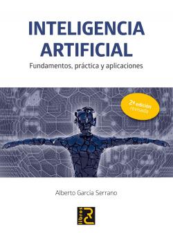 INTELIGENCIA ARTIFICIAL (2ª ED.). FUND.,PRACTICA Y APLIC.