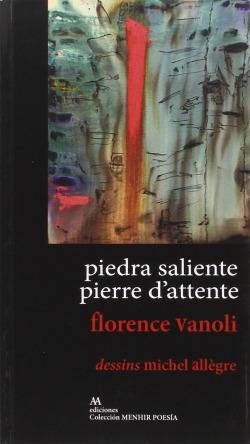 PIEDRA SALIENTE / PIERRE D'ATTENTE