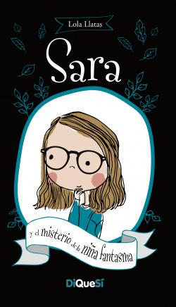 Sara y el misterio de la niña fantasma